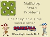 Multistep Word Problems, Step by Step: Baseball Edition