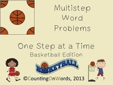Multistep Word Problems, Step by Step: Basketball Edition