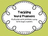 Multistep Word Problems using Three Digit Numbers