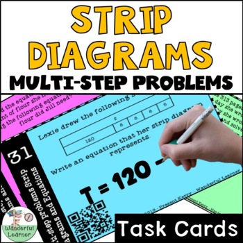 Multistep problems with strip diagrams and equations Task Cards QR Codes