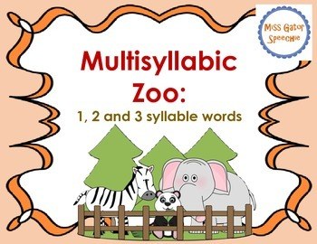 Multisyllabic Zoo: 1, 2 and 3 syllable words #janslpmusthave