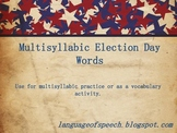 Multisyllabic Election Day Words and Definitions