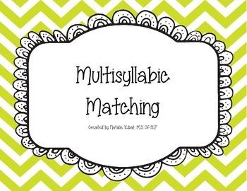 Multisyllabic Matching