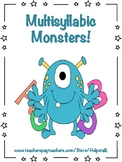 Multisyllabic Monsters