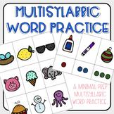 Multisyllabic Word Practice