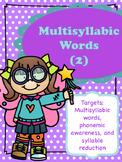 Multisyllabic Words (2)