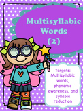 Multisyllabic Words (2)