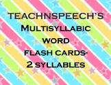 Multisyllabic Words-2 Syllable Flash Cards