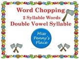 Multisyllabic Words- Double Vowel Syllables
