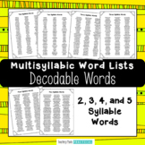 Multisyllabic Words Lists - 2, 3, 4, and 5 Syllable Decodable Words
