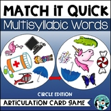 Multisyllabic Words: Match It Quick Game