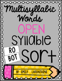 Multisyllabic Words Open Syllable Sort - PHONICS freebie