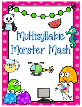 Multisyllable Monster Mash!