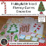 DECEMBER Multisyllabic Games Word Fluency Literacy Center Big Words Pack