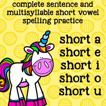 Multisyllable Words -Short Vowel Spellings - 2, 3 Syllable