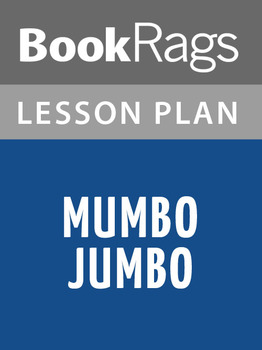 Mumbo Jumbo Lesson Plans
