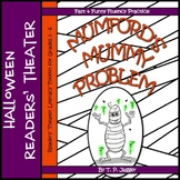Fall Readers' Theater - Halloween Readers' Theater Script - Mummy~Grades 3/4/5/6