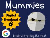 Mummies - Digital Breakout! (Escape Room, Brain Break, Ancient Egypt)