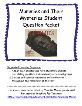Mummies and Their Mysteries Student Question Packet