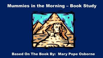 Mummies in the Morning - Book Study