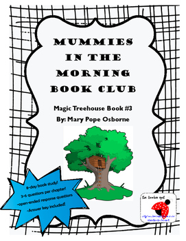 Mummies in the Morning Book Study OPEN-ENDED with CONSTRUCTED RESPONSES!