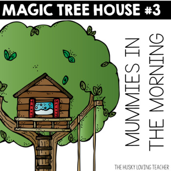 Magic Tree House: Mummies in the Morning Guide