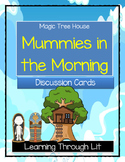 Magic Tree House MUMMIES IN THE MORNING Discussion Cards PRINT / SHARE!