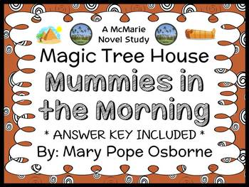 Mummies in the Morning: Magic Tree House #3 Novel Study / Reading Comprehension