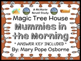 Mummies in the Morning : Magic Tree House #3 (Osborne) Novel Study (22 pages)