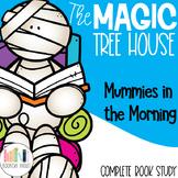 Mummies in the Morning Magic Tree House Book Companion