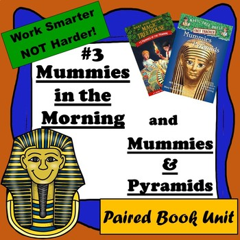 Mummies in the Morning & Mummies & Pyramids-a paired reading, Magic Tree House