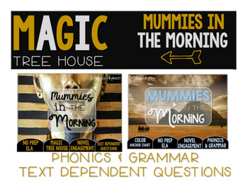 Mummies in the Morning NO PREP and Text Dependent Questions BUNDLE