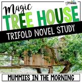 Mummies in the Morning Novel Study Unit - Magic Tree House #3