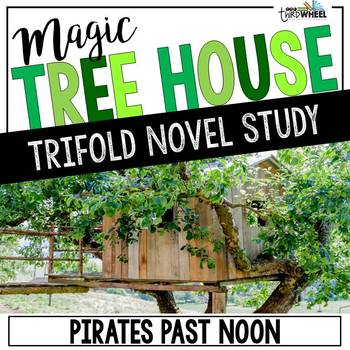 Pirates Past Noon Novel Study Unit - Magic Tree House #4