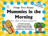 Mummies in the Morning by Mary Pope Osborne:  A Complete Literature Study!