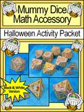 Mummy Activities: Mummy Dice Templates Halloween Math Center Activity - B/W