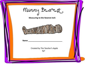 Mummy Dearest: Measuring to the Nearest Inch