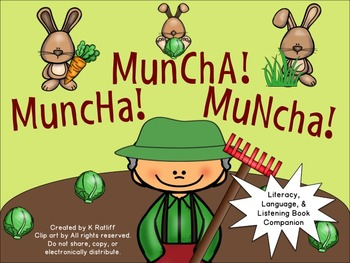 Muncha! Muncha! Muncha!:  Literacy, Language and Listening Book Companion