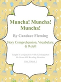 Muncha! Muncha! Muncha! - Story Comprehension, Vocabulary, & Retell