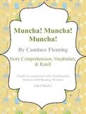 Muncha! Muncha! Muncha! - Story Comprehension, Vocabulary,
