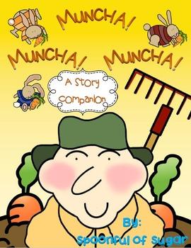 Muncha! Muncha! Muncha! by Candace Fleming (Story Companion)