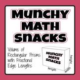 Munchy Math Snacks - Volume of Rectangular Prisms - Fractional Edge Lengths