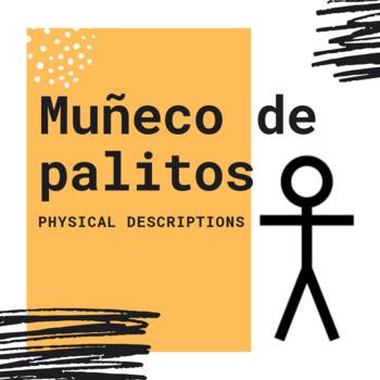 Muñeco de palitos: Descripciones del aspecto físico (Physical descriptions)