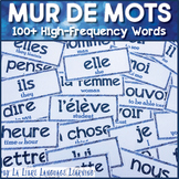 Mur de Mots High Frequency French Word Wall for Comprehens
