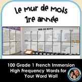 Le mur de mots - 1re année - 100 Grade 1 French Word Wall Words