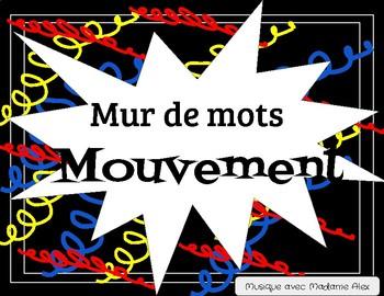Mur de mots: Mouvement