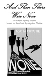 Murder Mystery Game: And Then There Were None