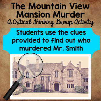 Murder Mystery Game - Students Use Critical Thinking and Inferences