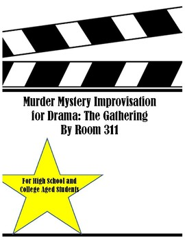Murder Mystery Improvisation: The Gathering