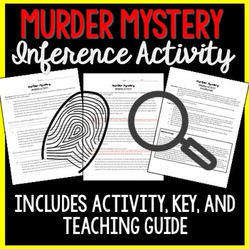Murder Mystery Inference Activity